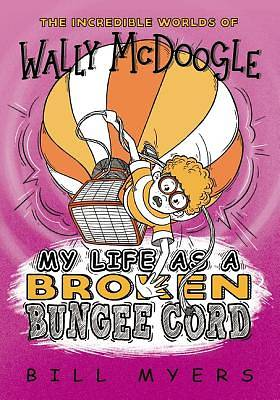 Picture of My Life as a Broken Bungee Cord