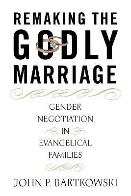 Picture of Remaking the Godly Marriage