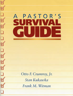 A Pastors Survival Guide