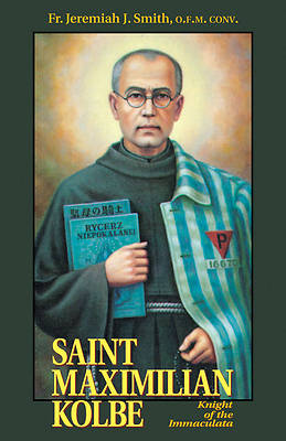 Picture of Saint Maximilian Kolbe - Knight of the Immaculata