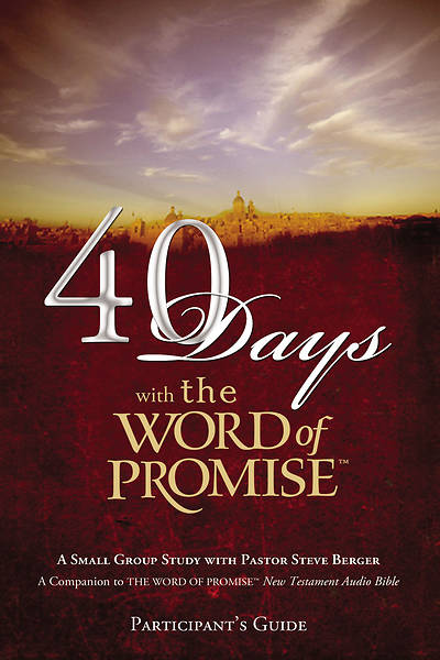 40 Days with the Word of Promise Participants Guide