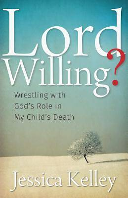 Picture of Lord Willing?