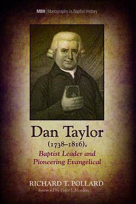 Picture of Dan Taylor (1738-1816), Baptist Leader and Pioneering Evangelical
