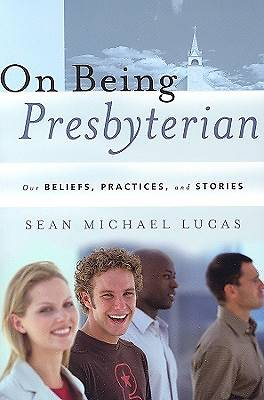 Picture of On Being Presbyterian
