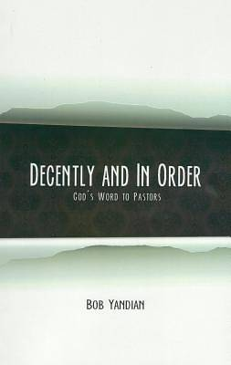 Decently and In Order [ePub Ebook]