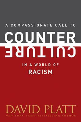 A Compassionate Call to Counter Culture in a World of Racism [ePub Ebook]