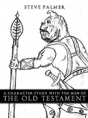 Picture of A Character Study with the Men of the Old Testament