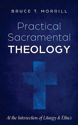 Picture of Practical Sacramental Theology