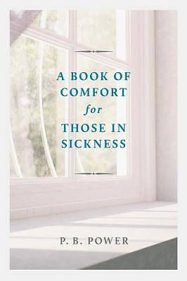 Picture of A Book of Comfort for Those in Sickness