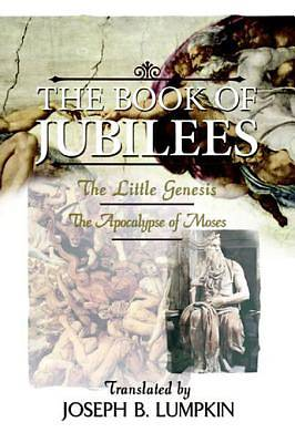 The Book of Jubilees;  The Little Genesis, The Apocalypse of Moses [Adobe Ebook]