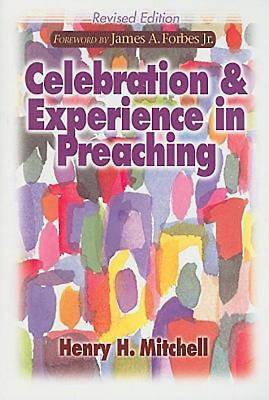 Celebration & Experience in Preaching