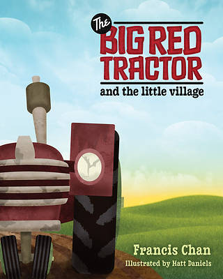 Picture of The Big Red Tractor and the Little Village