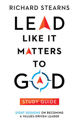 Picture of Lead Like It Matters to God Study Guide