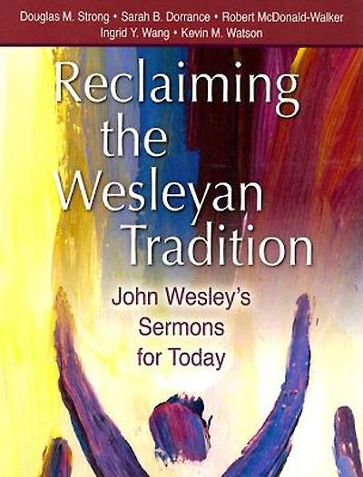 Picture of Reclaiming the Wesleyan Tradition