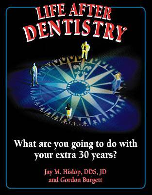 Life After Dentistry [Adobe Ebook]