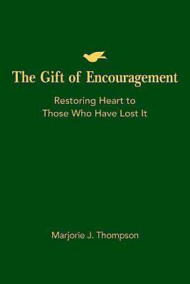 The Gift of Encouragement