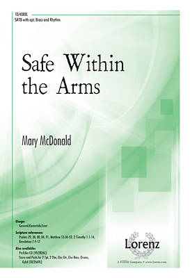 Safe Within the Arms SATB Anthem
