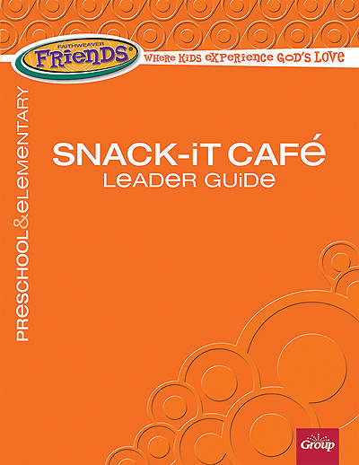 Picture of FaithWeaver Friends Preschool & Elementary Snack-It Cafe Leader Guide Fall 2014