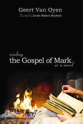 Picture of Reading the Gospel of Mark as a Novel