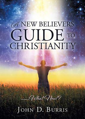 Picture of A New Believers Guide to Christianity