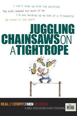 Juggling Chainsaws on a Tightrope