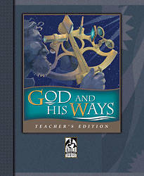 God & His Ways Teacher Book Grd 9-12
