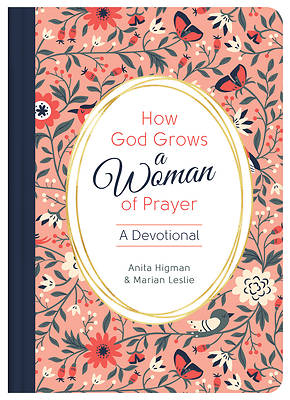 Picture of How God Grows a Woman of Prayer
