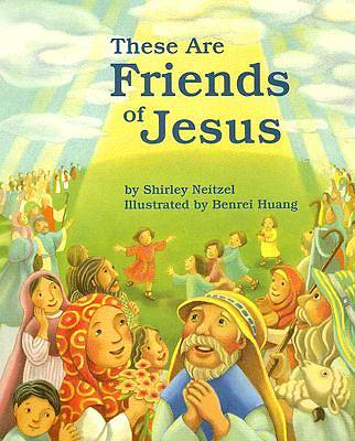 These Are Friends of Jesus