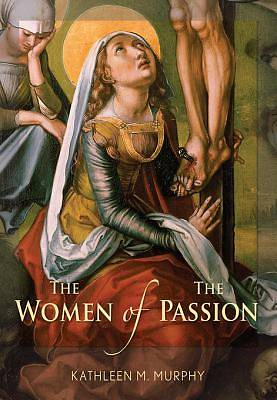 The Women of the Passion [ePub Ebook]