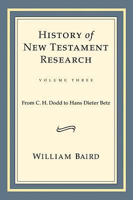 History of New Testament Research, Vol. 3 [ePub Ebook]