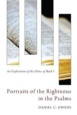 Picture of Portraits of the Righteous in the Psalms