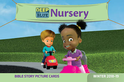 Deep Blue Nursery Bible Story Picture Cards Winter 2018-19