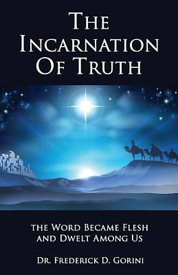 The Incarnation of Truth _____________