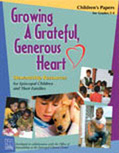 Growing a Grateful, Generous Heart Childrens Papers, Grades 3-4