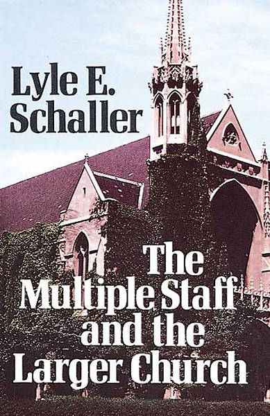 Multiple Staff and the Larger Church [Adobe Ebook]