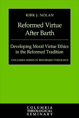 Picture of Reformed Virtue after Barth
