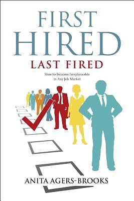 Picture of First Hired, Last Fired