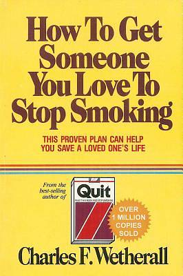 How to Get Someone You Love To Stop Smoking [Adobe Ebook]