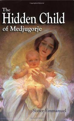 Picture of The Hidden Child of Medjugorje