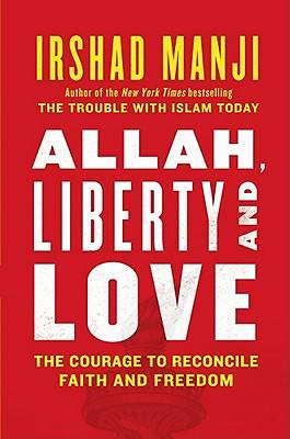 Allah, Liberty, and Love