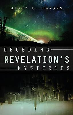 Decoding Revelations Mysteries