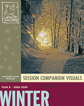 Living the Good News Winter Session Companion Visuals 2008
