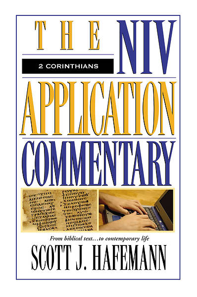 The New International Version Application Commentary - 2 Corinthians