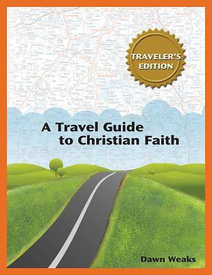 A Travel Guide to Christian Faith