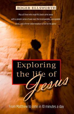 Exploring the Life of Jesus