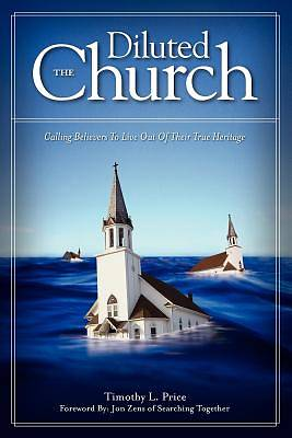 The Diluted Church