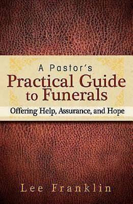 A Pastors Practical Guide to Funerals - eBook [ePub]
