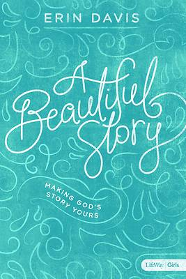 Picture of A Beautiful Story - Teen Girls' Bible Study Book