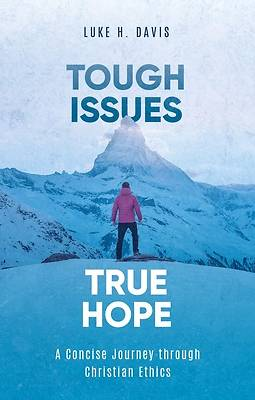 Picture of Tough Issues, True Hope