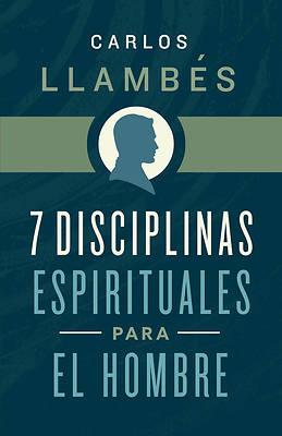 Picture of 7 Disciplinas Espirituales Para El Hombre